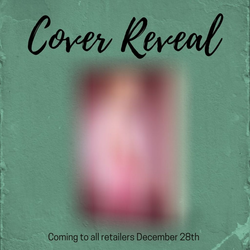 green background. blurred pink book. words COVER REVEAL and Coming to all retailers December 28th